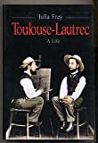 img - for Tulouse-Lautrec A Life book / textbook / text book