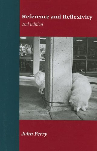 Reference and Reflexivity: 2nd Edition (Center for the Study of Language and Information - Lecture Notes)