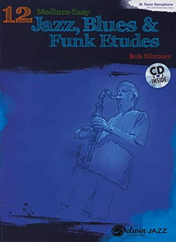 12-medium-easy-jazz-blues-funk-etudes-b-flat-instruments-book-cd-belwin-play-along