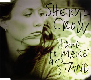 Sheryl Crow - Hard to Make a Stand - Zortam Music