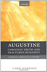 Augustine: Christian Truth and Fractured Humanity (Christian Theology in Context)
