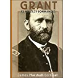 img - for Grant as Military Commander (Hardback) - Common book / textbook / text book