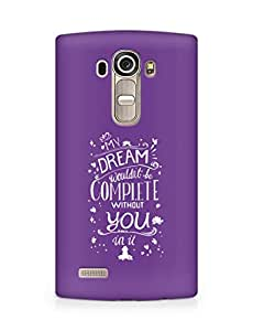 AMEZ my dream wouldnt have been complete without you Back Cover For LG G4