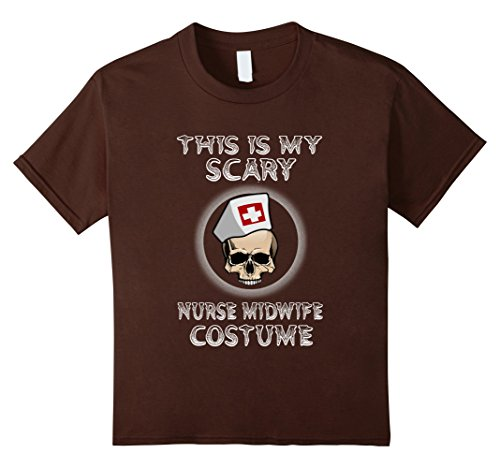 [Kids This Is My Scary Nurse Midwife Costume Halloween T-Shirt 6 Brown] (Midwife Costume For Kids)