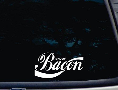 "Enjoy Bacon - 7"" X 3 5/8"" Die Cut Vinyl Decal For Window, Car, Truck, Tool Box, Virtually Any Hard, Smooth Surface"