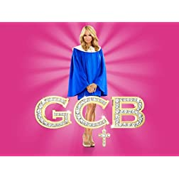 GCB Season 1