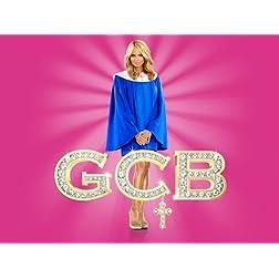 GCB Season 1
