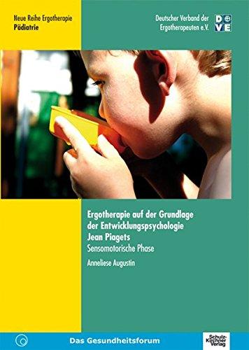 ergotherapie-auf-der-grundlage-der-entwicklungspsychologie-jean-piagets-sensomotorische-phase-neue-r