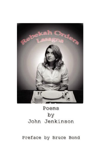 Rebekah Orders Lasagna, JOHN JENKINSON