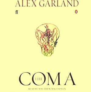 The Coma | [Alex Garland]