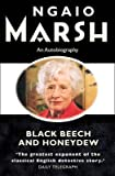 img - for By Ngaio Marsh - Black Beech and Honeydew (2002-09-03) [Paperback] book / textbook / text book