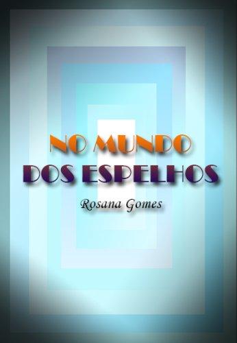Rosana Gomes - No Mundo dos Espelhos
