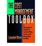 img - for [(The Cost Management Toolbox: A Manager's Guide to Controlling Costs and Boosting Profits )] [Author: Lianabel Oliver] [Oct-2006] book / textbook / text book