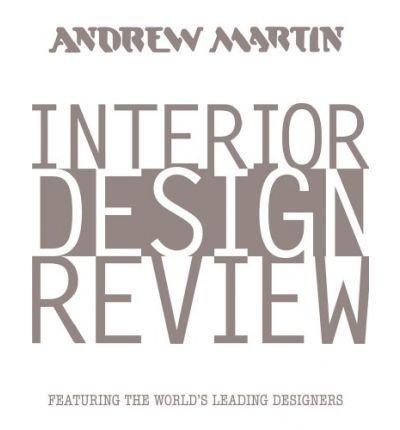 Andrew Martin Interior Design Review V 13 Author Martin Waller Dec 2009