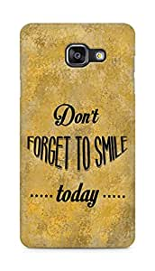 Amez Dont forget to Smile Today Back Cover For Samsung Galaxy A5 2016