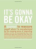 Inner Truth Journal: It's Gonna be Ok