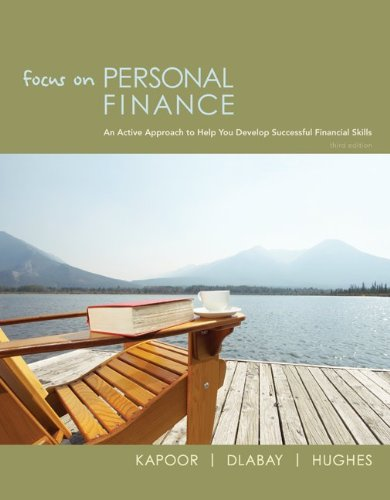 Focus on Personal Finance (The Mcgraw-Hill/Irwin Series in Finance, Insurance and Real Estate)