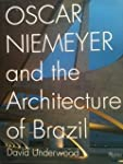 Oscar Niemeyer and the Architecture o...