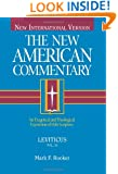 Leviticus: An Exegetical and Theological Exposition of Holy Scripture (The New American Commentary)