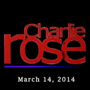 Charlie Rose: Stephen T. Ganyard, Lakhdar Brahimi, and Verne Lundquist, March 14, 2014 Radio/TV Program