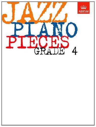 Jazz Piano Pieces, Grade 4 (ABRSM Exam Pieces)