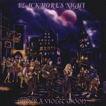 Blackmore's Night - Under a Violet Moon (1999) [FLAC] Download