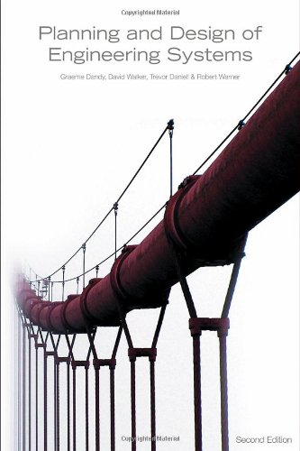 Planning And Design Of Engineering Systems, Second Edition, Second Edition