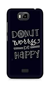 AMEZ donut dont worry be happy Back Cover For Huawei Honor Bee