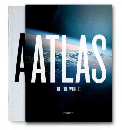 Atlas of the World (Atlas of the World) [ ATLAS OF THE WORLD (ATLAS OF THE WORLD) BY Oxford University Press ( Author )