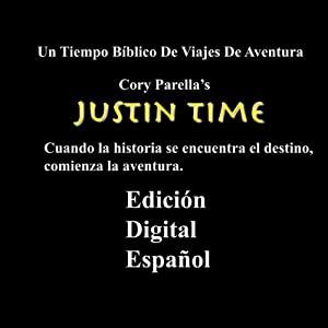 Justin Time Episodio 1: Vídeo Gloria de grabación | [Cory Parella]