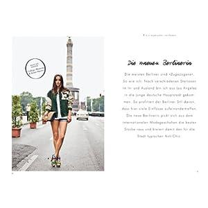 Der Berliner Stil: Die besten Looks, Geheimtipps und Adressen ausgesucht von Angelika Tasc