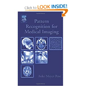 Pattern Recognition and Signal Analysis in Medical Imaging  by Volker J Schmid
