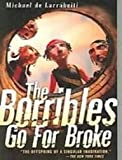 The Borribles Go for Broke (1439531137) by De Larrabeiti, Michael
