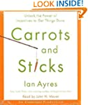 Carrots and Sticks: Unlock the Power...