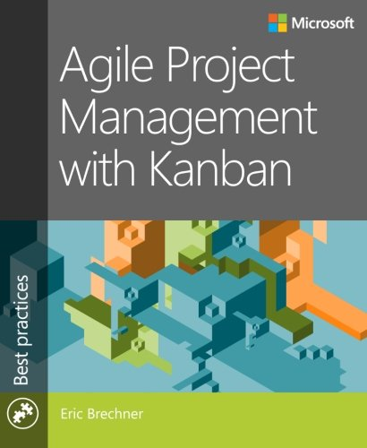 Agile Project Management with Kanban (Developer Best Practices) (Kanban Software compare prices)