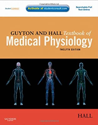 Guyton And Hall Textbook Of Medical Physiology With Student Consult Online Access 12e Guyton Physiology from Saunders