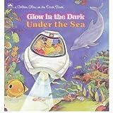 Under the Sea (Golden Glow in the Dark Book) (0307062554) by Lewis, Jean