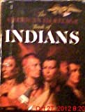 img - for The American Heritage Book of Indians book / textbook / text book