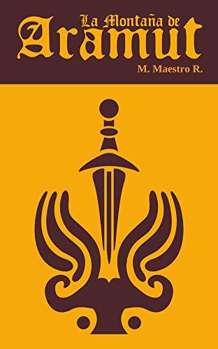 La Montaña de Aramut: Primera parte de la Trilogía de Los Clanes