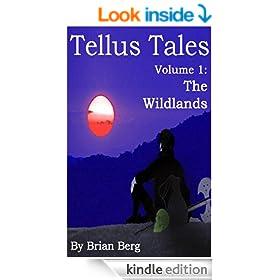 Tellus Tales, Volume 1 - The Wildlands (Axe)