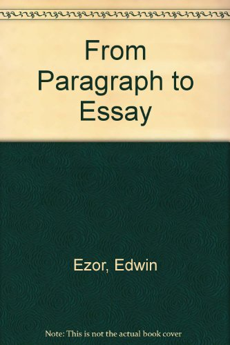 From Paragraph to Essay: A Process Approach for Beginning College Writing