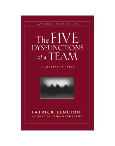 By Patrick M. Lencioni - The Five Dysfunctions Of A Team: A Leadership Fable (Lrg) (6/20/09)