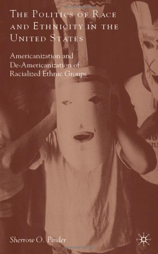 The Politics of Race and Ethnicity in the United States:...