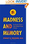 Madness and Memory: The Discovery of...
