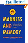 Madness and Memory - The Discovery of...