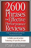 img - for 2600 Phrases for Effective Performance Reviews( Ready-To-Use Words and Phrases That Really Get Results)[2600 PHRASES FOR EFFECTIVE PER][Paperback] book / textbook / text book