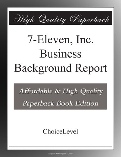 7-eleven-inc-business-background-report