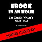 eBook in an Hour: The Kindle Writer's Black Book | Patrick Fulwiler