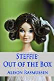 Steffie: Out of the Box: An inside peek at a fan's eclectic collection