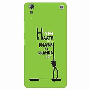 Phansi Ka Phanda - Mobile Back Case Cover For Lenovo A6000 Plus